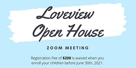 Loveview Open House tickets