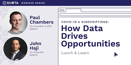 Covid 19 & Subscriptions:  How Data Drives Opportunities tickets