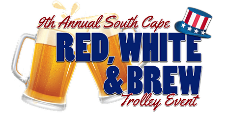 9th  Annual Red, White & Brew Trolley Event tickets