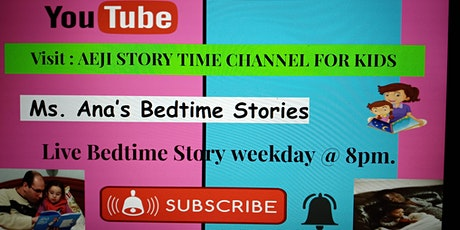 Bedtime Storytime with Ms. Ana Live @ 8pm tickets