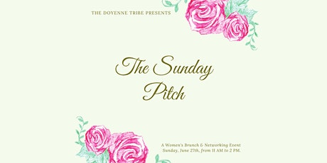 The Doyenne Tribe Presents: The Sunday Pitch tickets