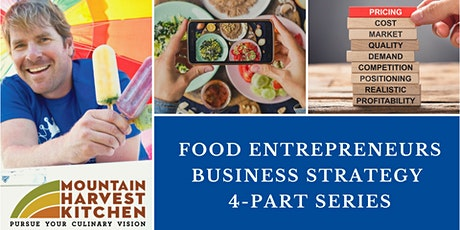 Food Entrepreneurs Business Strategy Series tickets
