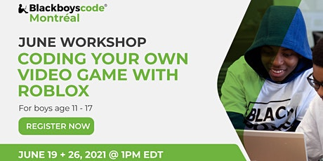 Black Boys Code Montreal - Coding Your Own Video Game With Roblox tickets