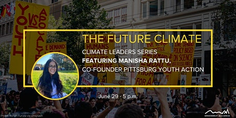 Climate Leader Series: Youth Climate Action with Manisha Rattu tickets