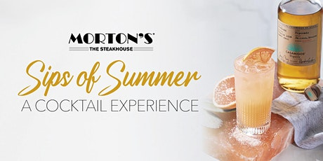 Morton's San Jose - Sips of Summer: A Cocktail Experience tickets