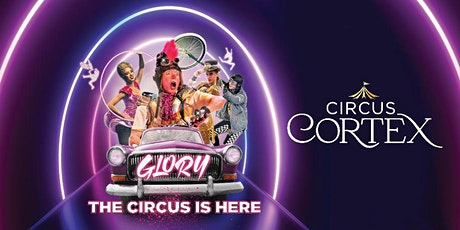 Circus CORTEXDISS  £5   OFF ALL SEATS  Family Circus Show tickets