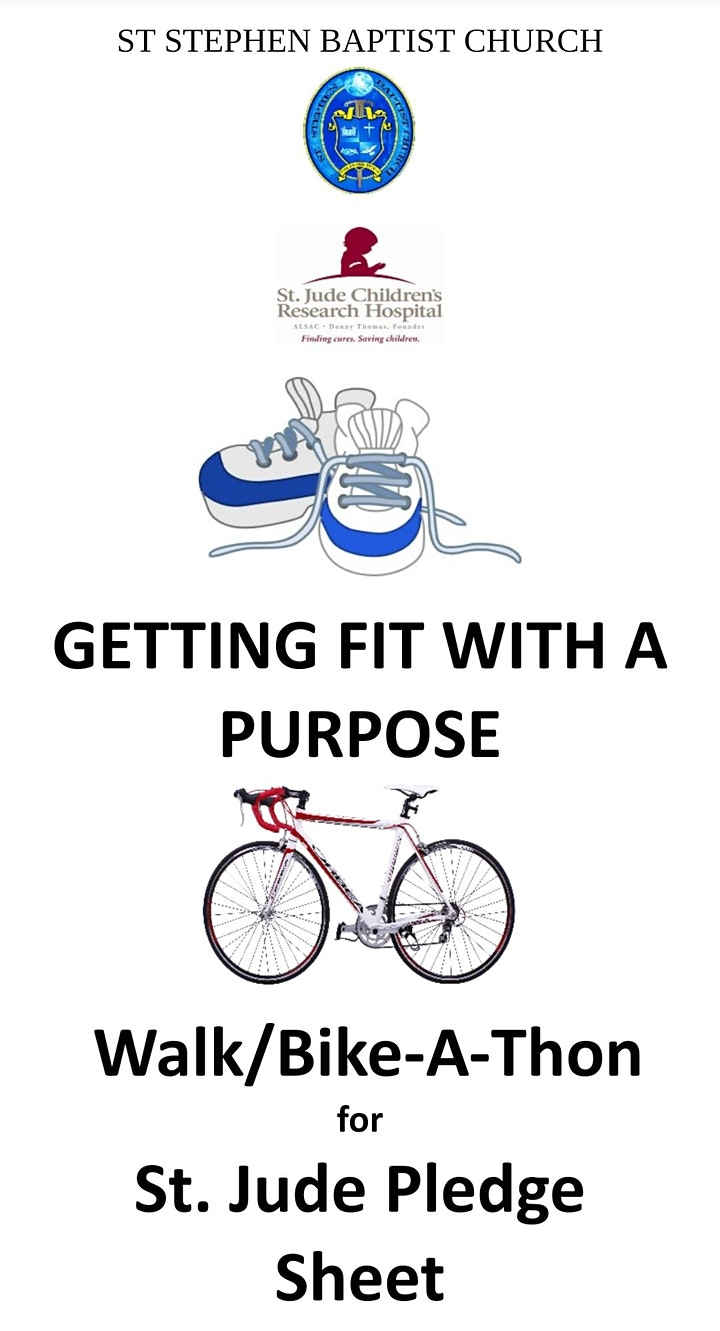"""""""Getting Fit with A Purpose"""" Walk & Bike-A-Thon for St. Jude image"""