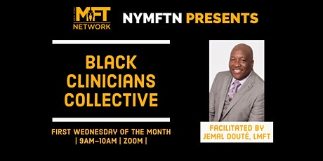 July Black Clinicians Collective tickets