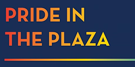 Pride in the Plaza tickets