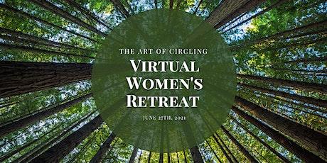 The Art of Circling Virtual Women's Retreat tickets