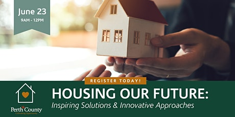 Housing Our Future:  Inspiring Solutions & Innovative Approaches tickets