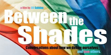 Virtual Documentary Series: Between the Shades tickets
