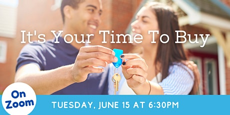 Online: It's Your Time to Buy - First Time Homebuyer Info Session tickets