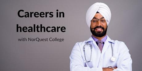 Webinar: Careers in healthcare, with NorQuest College tickets