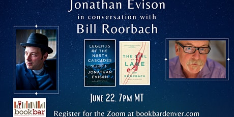 A Virtual Event with Novelists Jonathan Evison and Bill Roorbach tickets