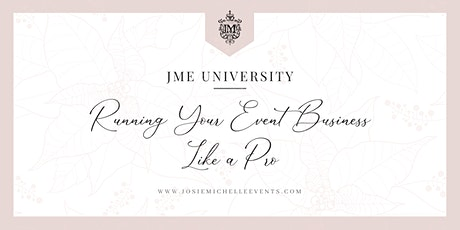 JME University - Running Your Event Business Like a Pro tickets