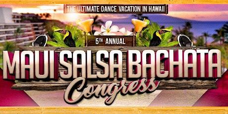 5th Annual Maui Salsa Bachata Congress tickets