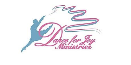 Dance for Joy Ministries' Virtual Spring Showcase tickets