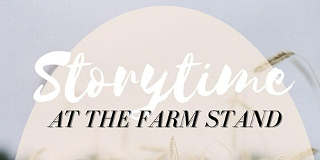 Storytime at the Farm Stand tickets