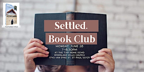 """Settled. Book Club - """"Welcome Homeless"""" tickets"""
