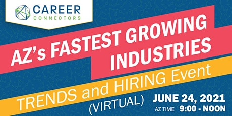 AZ's Fastest Growing Industries: Trends & Hiring Event tickets