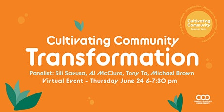Cultivating Community Speaker Series: Cultivating Community Transformation tickets