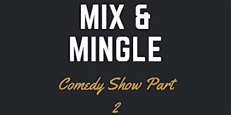 Mix & Mingle Comedy show tickets