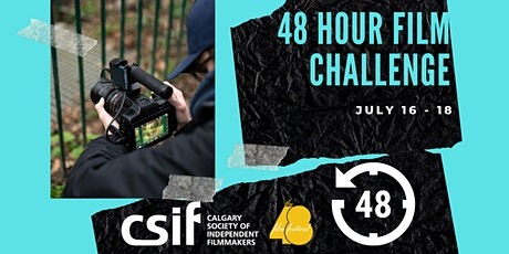 CSIF's 48 Hour Filmmaking Challenge tickets