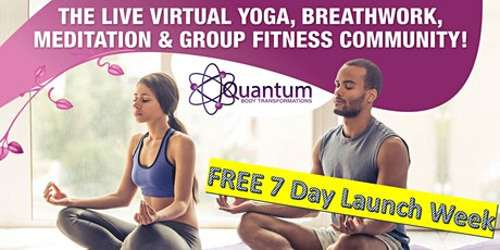 ☯️The LIVE Virtual Yoga & Group Fitness LAUNCH with 'FREE' 7 Day Pass! tickets