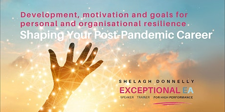 Shaping Your Post-Pandemic Career,  with Shelagh Donnelly tickets