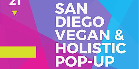 San Diego Vegan & Holistic Pop-Up tickets