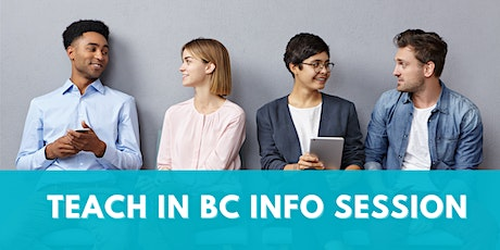 Launch Your Teaching Career in BC - Info Session tickets