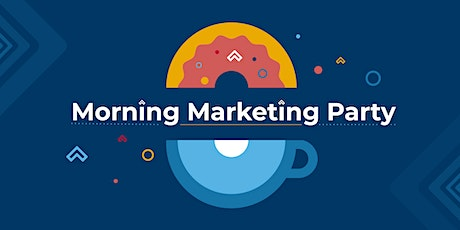 Morning Marketing Party tickets