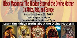 Black Madonna: The Hidden Story of the Divine Mother...