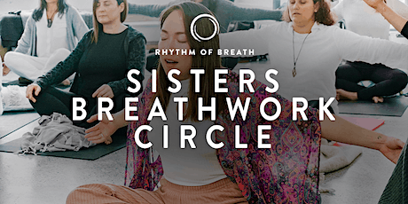 Virtual Sisters Breathwork Circle - Manifest your Best tickets