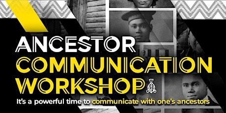 Ancestral Communication Workshop tickets
