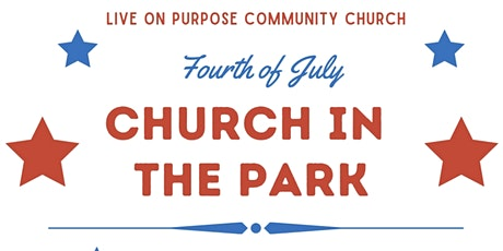Fourth of July Church in the Park tickets