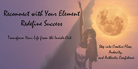 FemPower Yourself - Get Into Your Element - Redefine Success tickets