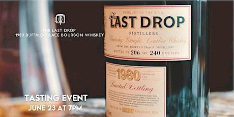 The Last Drop 1980 Buffalo Trace Bourbon Whiskey Tasting tickets