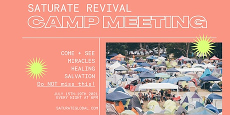 Saturate: Revival Wells Tour - Kentucky Camp Meeting! tickets