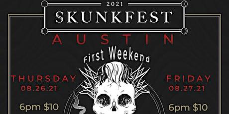 Skunkfest 2021 Austin 8/26 - 8/27 (First Weekend) tickets