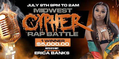 Midwest Cypher Rap Battle Hosted by B Swift w/ Erica Banks (Buss IT) PERFOR tickets