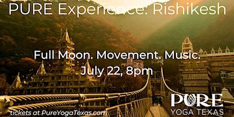 PURE Experience: Rishikesh tickets