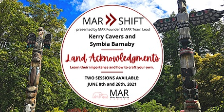MAR SHIFT: Crafting Your Personal Land Acknowledgment tickets