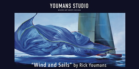 Wind and Sails Exhibition by Rick Youmans tickets