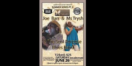 Joe Barr's Summer Series II tickets