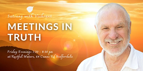 Meetings in Truth   Satsang with Vishrant tickets