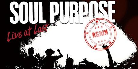 Soul Purpose - The Reunion Concert tickets