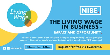 The Living Wage in Business – Impact and Opportunity tickets