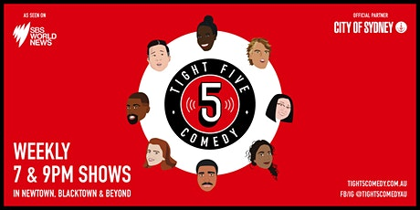 Tight 5 Comedy Jokes + Music by Tight 5 Comedy 9pm Newtown tickets